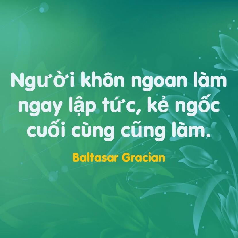 Làm nay lập tức Baltasar Gracian