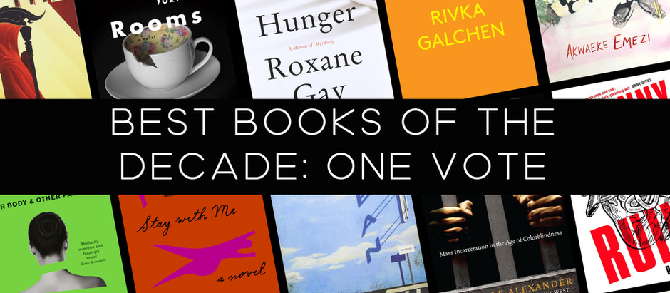 The Best Books of the Decade (2010-2019): ONE VOTE