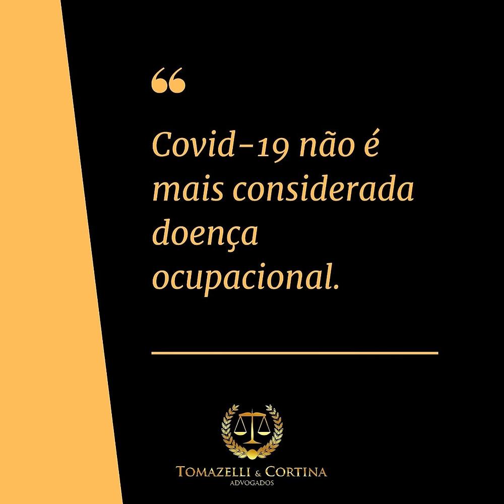 covid-19 não é mais considerado doença ocupacional