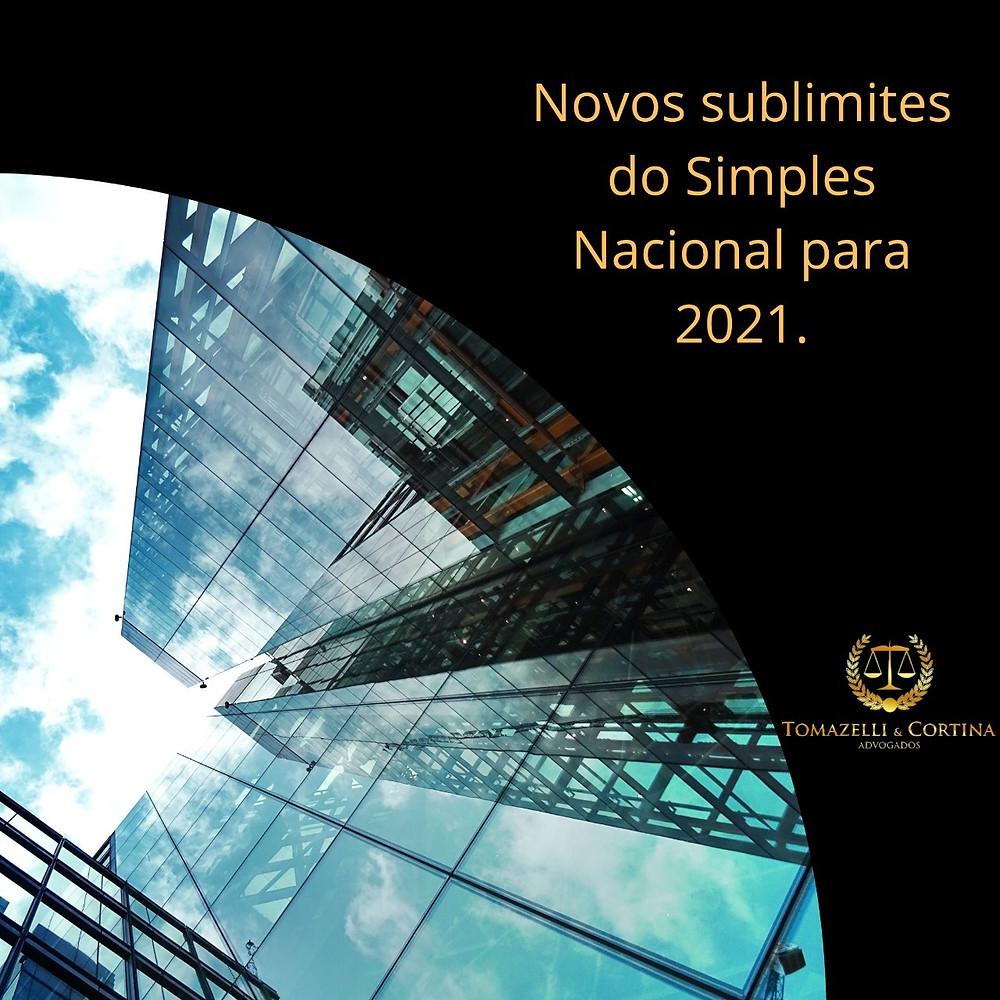Novos sublimites do Simples Nacional para 2021