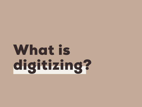 faq: What is digitizing?
