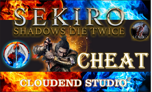 SEKIRO SHADOWS DIE TWICE, Cheat Software, Cloudend Studio,