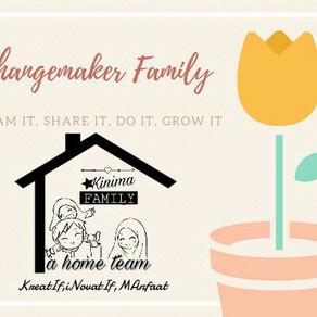 Family + Passion = Changemaker Family_Kinima Family A Home Team