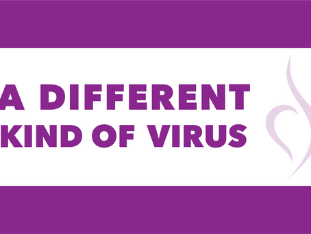 a different kind of virus