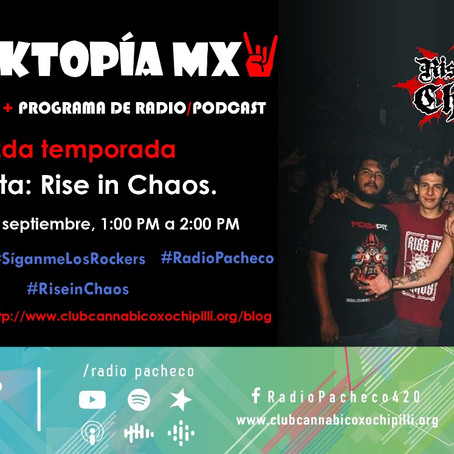 REVISTA #ROCKTOPÍAMX 2a Temporada - Programa 9 Entrevista: #RiseInChaos   #AlAire 🎧🎙🎚