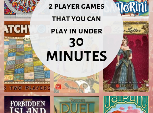 The Best Games To Play in Under 30 Minutes