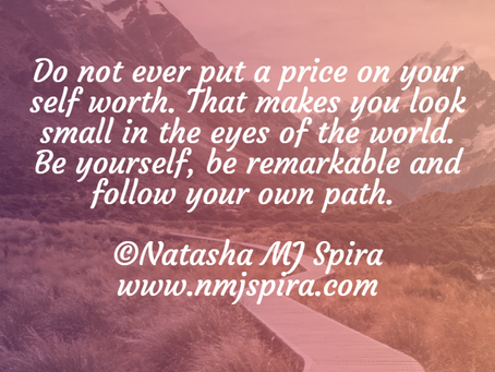 Do not ever put a price...