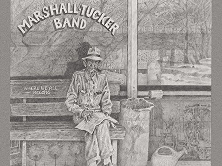 MARSHALL TUCKER BAND : Where we all belong (1974)