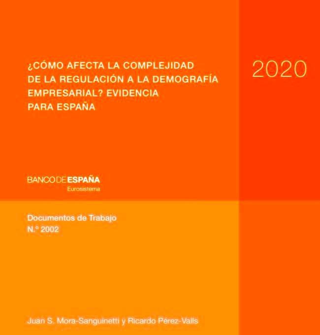 Documentos de Trabajo N.º 2002  Banco de España Autores: Juan S. Mora-Sanguinetti BANCO DE ESPAÑA y  Ricardo Pérez-Valls UNIVERSIDAD CARLOS III DE MADRID
