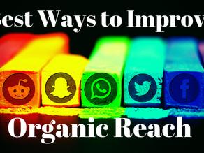 Best Ways to Improve Organic Reach