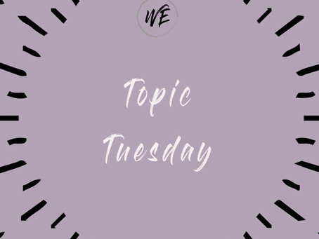 Topic Tuesday