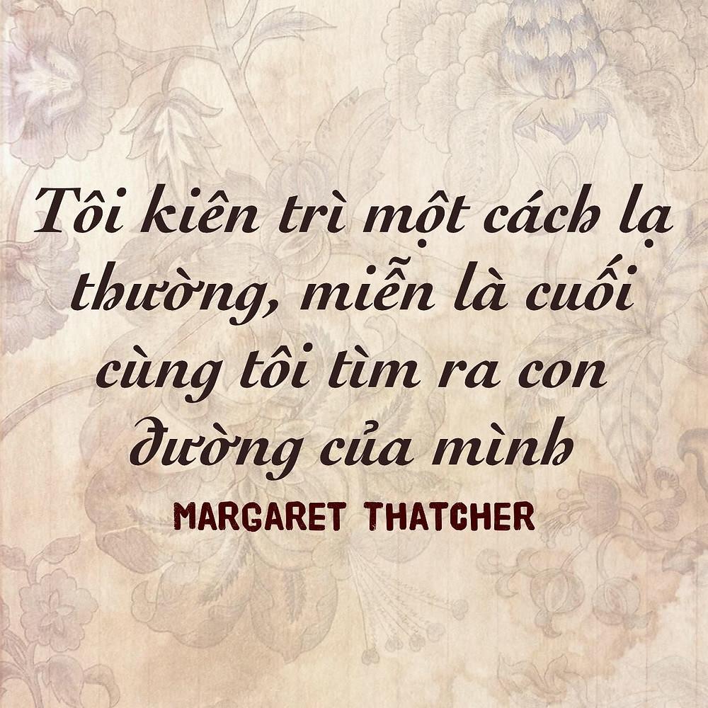 Kiên trì - Margaret Thatcher