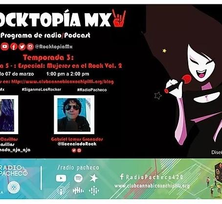 ROCKTOPÍA MX - Temporada 3 - Programa 5 - Especial: Mujeres en el Rock Vol. 2