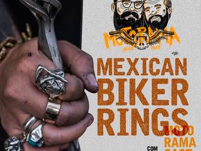 Mexican Biker RIngs?  - MotoramaCast #07