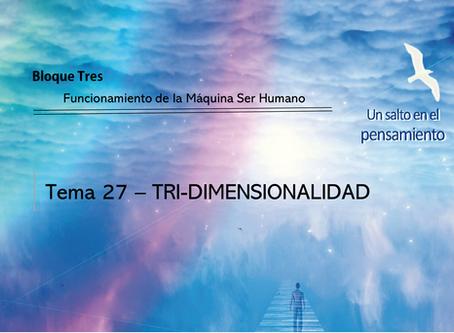 TEMA 27: TRI-DIMENSIONALIDAD