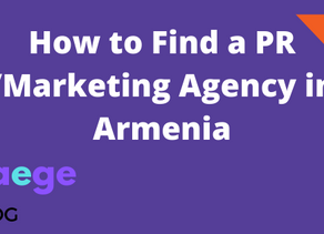 How to Find a Marketing/PR Agency in Armenia