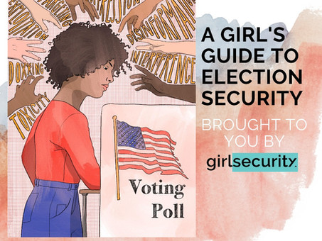 Meet Girl Security: Empowering Girls to Personally Engage with National Security