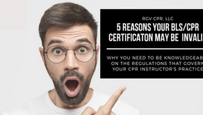 5 Reasons Your BLS/CPR Certification May Be Invalid
