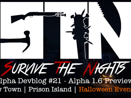 Alpha Devblog #21 - Alpha 1.6 Preview (New Town | Prison Island ++)