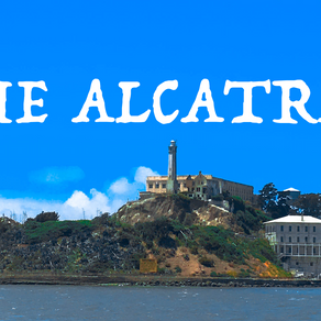 Alcatraz: World's Most Infamous Prison