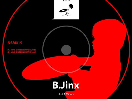 """B. Jinx - """"Just A Minute"""" to chill and listen"""