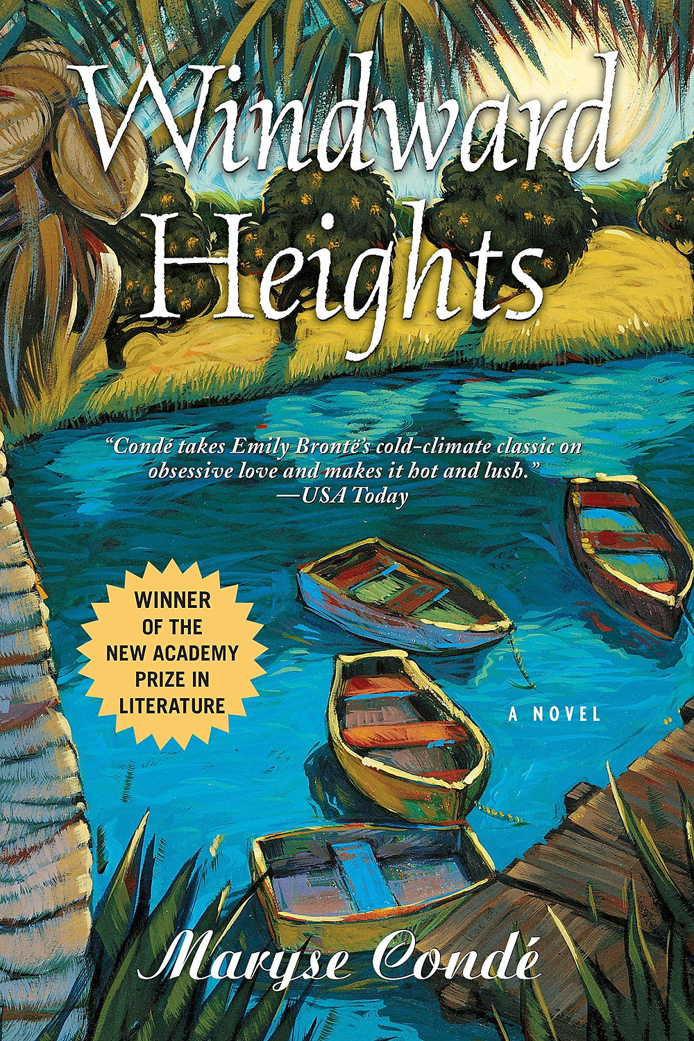 Windward Heights by Maryse Condé translated by Richard Philcox : the book slut book reviews