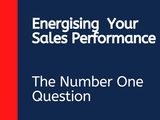 The number 1 question I get asked by CEO's, MD's and Sales Director's all the time.
