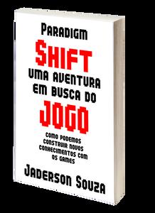 Livro ParaDigm Shift: uma aventura em busca do jogo