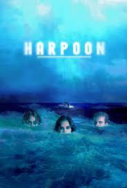 Harpoon (2019) - 'Harbouring Grudges & 'Nauti' behaviour. 'Sea What I Did There?