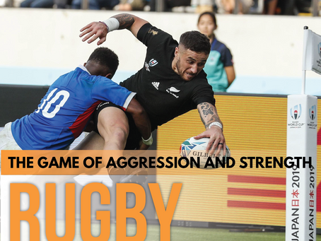 "The Game of Aggression & Strength ""Rugby"""
