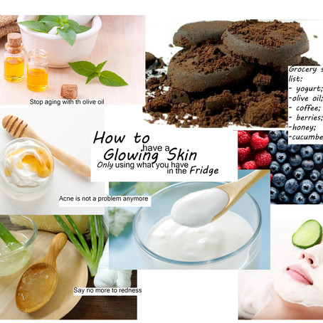 How To Have A Glowing Skin only using what you have in the fridge