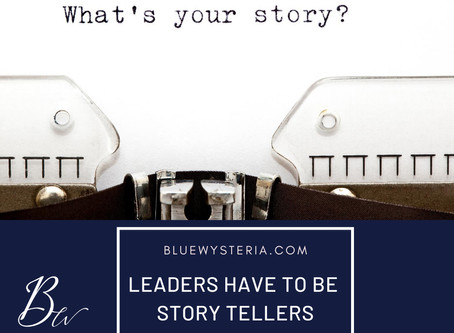Leaders are Storytellers