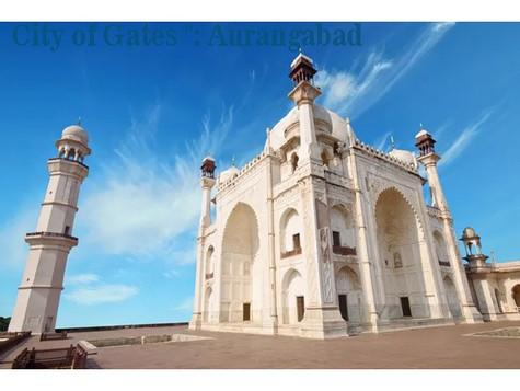 """""""  City of Gates """": Aurangabad"""