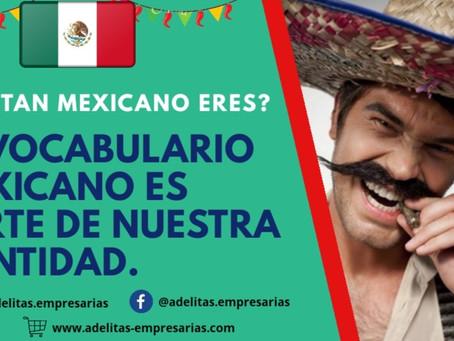 El vocabulario mexicano,  es parte de nuestra identidad. 🇲🇽❤️