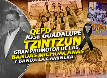 José Guadalupe Tzintzun - El Gran Promotor de la Música michoacana - QEPD (Homenaje Póstumo)