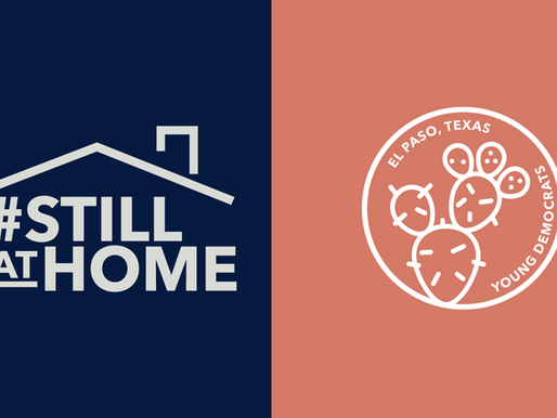 El Paso Young Democrats launch #StillAtHome campaign