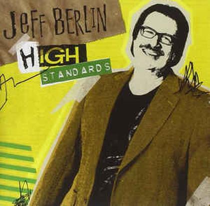 Jeff Berlin - High Standards
