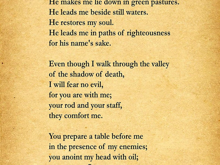 Psalm 23 and spreading the faith during this Pandemic