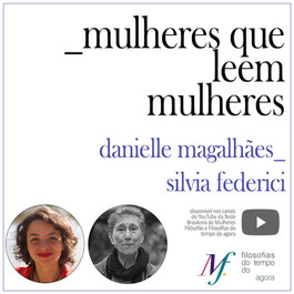 Mulheres que leem mulheres: Danielle Magalhães lê Silvia Federici