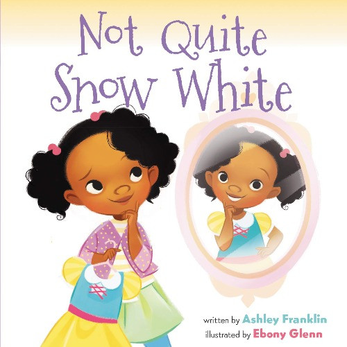 book cover of Ashley Franklin's Not Quite Snow White