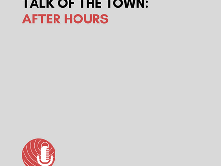 News Note: AFTER HOURS PODCAST