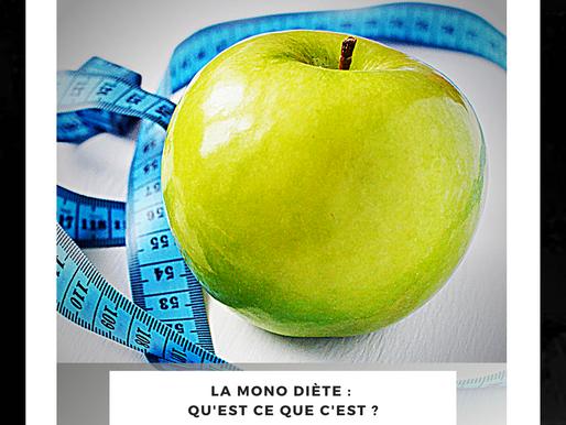 Tout ce qu'il faut savoir sur la mono-diète