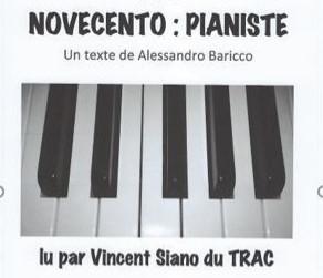 """Lecture """"Le pianiste"""" d'Alessandro Baricco par Vincent Siano"""