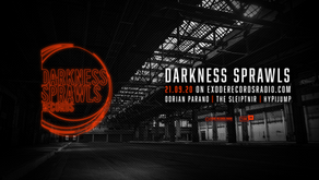 Darkness Sprawls Show on exoderecordsradio.com