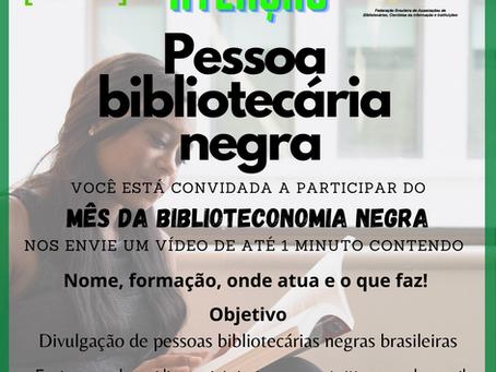 Mês da Biblioteconomia Negra - Convite