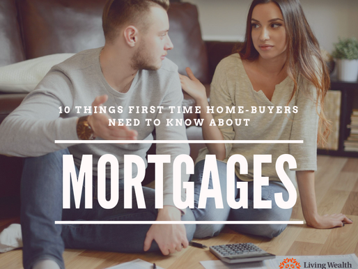 10 Things First Time Home-Buyers Need To Know About Mortgages