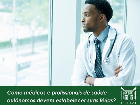 Como médicos e profissionais de saúde autônomos devem estabelecer suas férias?