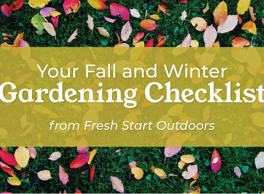 Your Fall and Winter Gardening Checklist