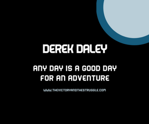 Derek Daley, Any day is a good day for adventure, Wilderness Therapy, #RXoffthecouch, Podcast, Seattle, Matt Poinsett,