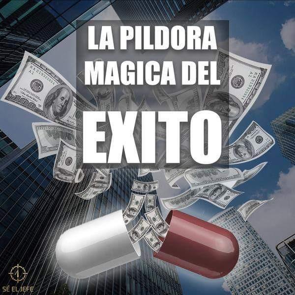 Píldora Mágica del Éxito Dinero Rápido